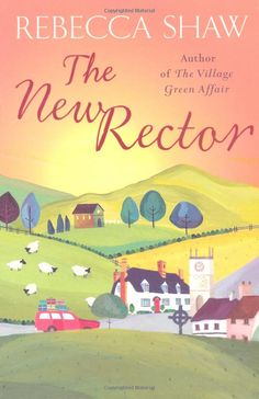 The new rector  series of village tales