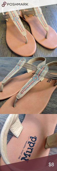Mudd Sandals Worn once. Can't have too many cute sandals for the summertime! Mudd Shoes Sandals