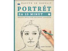 Portrét za 15 minut Cover, Books, Libros, Book, Book Illustrations, Libri