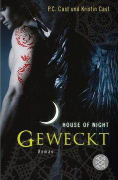 House of Night Geweckt - P.C. und Kristin Cast