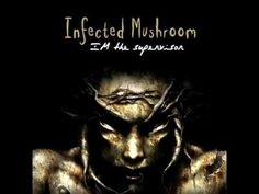 Infected Mushroom - Stretched