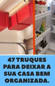 47 truques para deixar a sua casa bem organizada.