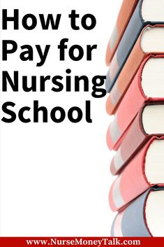 How to Pay for Nursing School - Nurse Money Talk This articles going to cover ways to pay for nursin Nursing School Memes, Online Nursing Schools, Masters Degree In Nursing, Nursing Degree, Nursing School Scholarships, Nursing Students, School Survival Kits, Survival Tips, School Loans