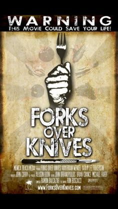 Forks over knives- great documentary.
