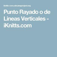 Punto Rayado o de Lineas Verticales - iKnitts.com