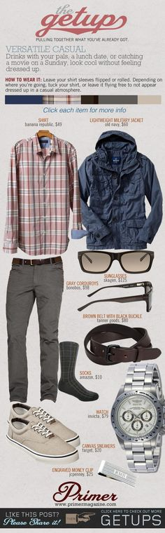 The Getup: Versatile Casual   Primer - Click image to find more Men's Fashion Pinterest pins