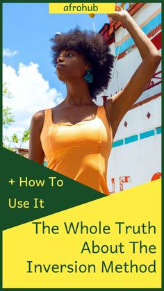 """The inversion method is a popular """"hair growth"""" techniqu used by a lot of natural hair enthusiatsts. Will trying it out actually grow your hair or is this just another fad that will fade out with time? find out on the blood. #naturalhairgrowth"""