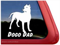 Dog Dad Decal - Dogo Argentino  http://www.nickerstickers.com/Dogo_Argentino_Vinyl_Decal_p/dc853dad.htm
