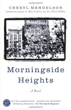 Morningside Heights: A Novel by Cheryl Mendelson,http://www.amazon.com/dp/0375760687/ref=cm_sw_r_pi_dp_pSQztb1GYBHM882W