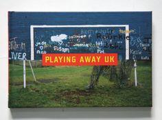 Neville Gabie  'Playing Away UK'