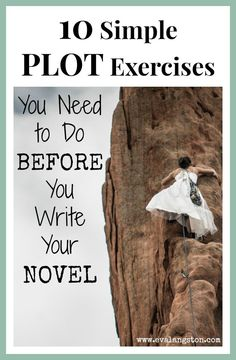These 10 simple plot exercises will help you plan your novel if you're just getting started or help you push forward if you find yourself stuck. #amwriting #writerslife #writerproblems #amediting #writer #nanowrimo #writingtip