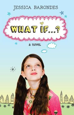 Giveaway and Book Blast: What if…? by Jessica Barondes!