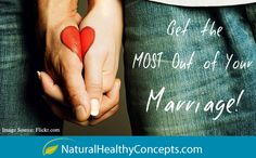 Healthy Habits to Help You Get the Most Out of Your Marriage!