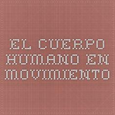 JUEGA El cuerpo humano en movimiento