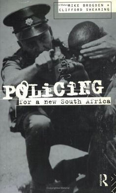 Policing for a New South Africa http://www.reading.ac.uk/RevSoc/archive/volume9/number3/9-3za.htm
