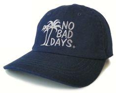 8 Best No Bad Days Ball Caps images  e9005d4ec3a7