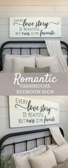What a great sign to bring some romance into your bedroom! Large bedroom sign | Every love story is beautiful but ours is my favorite | bedroom wall decor | wood signs | bedroom sign #rusticfarmhouse #rusticdecor #farmhousebedroom #shiplap #woodsigns #ad