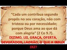 Estudo sobre o dizimo, LEI E GRAÇA, oferta, devorador, ladrão, salvação ...