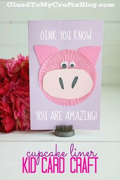 Oink You Know YOU Are Amazing - Kid Craft Card Idea