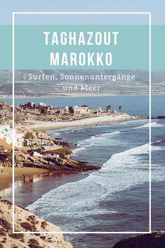 Eine Reise nach Taghazout in Marokko. Mit Reisetipps, Eindrücken, Tagesausflügen und Bildern.