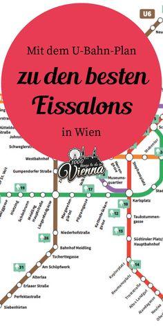 Wir entführen euch mit einem eigenen U-Bahn-Plan zu den besten Eissalons in Wien. U Bahn Plan, Vienna, Planer, Austria, Travelling, Dining, World, Shopping, Central Station