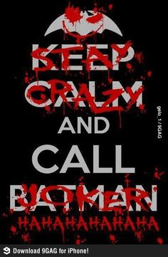 Keep Calm.... Batman vs Joker Edition