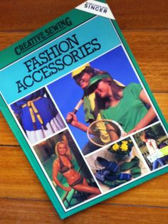 1979 FASHION ACCESSORIES Creative SEWING Pattern by sandshoebooks, $10.00    http://www.etsy.com/listing/112099019/1979-fashion-accessories-creative-sewing?