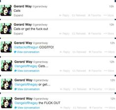 Gerard knows exactly how I feel about this delicate topic...COGTFO!