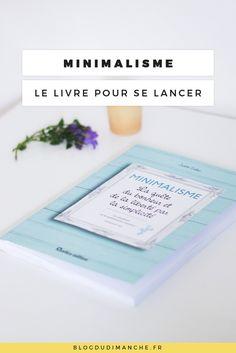Si le minimalisme vous attire, ce livre pourrait vous intéresser !