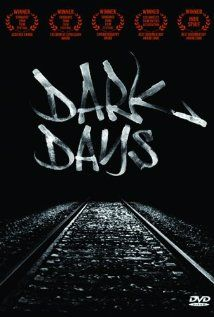 Dark Days - A documentary about the homeless people of NYC who permanently reside in underground subway tunnels
