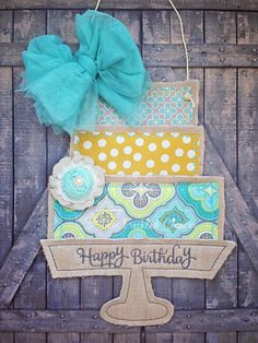 Burlap birthday cake door hanger.  Embroidery. www.facebook.com/thefreckledclover