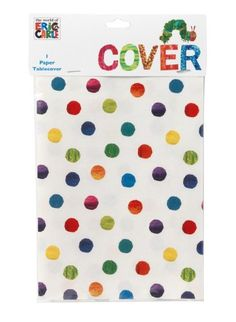 Amazon.com: Kids Birthday Party Supplies & Decorations Table Cover Eric Carle Hungry Caterpillar Polka Dots Colorful 4 ft x 6 ft Paper: Toys & Games