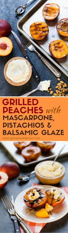 Don't turn off the grill for dessert! These quick and easy Grilled Peaches with Mascarpone, Pistachios and Balsamic Glaze will end your summer BBQ on a sweet note. Summer Desserts, Summer Recipes, Just Desserts, Awesome Desserts, Fruit Recipes, Cheese Recipes, Dessert Recipes, Lemon Recipes, Chicken Recipes