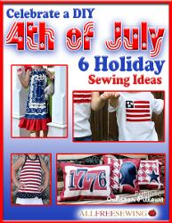 Show off your patriotic side by creating fun and inexpensive sewing projects for 4th of July! Don't miss out on a FREE opportunity to gain access to full projects, perfect for the summer holiday. Download this sewing eBook and you'll want to make all 6 projects before 4th of July rolls around. Holiday sewing patterns are especially fun to make because they're festive and help create great holiday memories for you and your family. #sewing