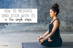 Meditation has numerous benefits, but it's hard to make it a part of your routine. Find out how to meditate, and also how to stick with the practice. Free Meditation, Meditation Benefits, Meditation Practices, Health And Wellbeing, Health And Nutrition, Acne Spot Treatment, Relax, Better Life, Yoga Poses