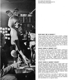 Qualities of a Bunny: She's well proportioned, charming, and a gracious hostess. Perks: Your suit is custom-fit and you may get a chance to preform in the club. | This Playboy Bunny Recruitment Brochure From The 1960s Is Riveting