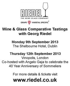 Join Georg Riedel in Dublin or London this September & experience the power of the glass