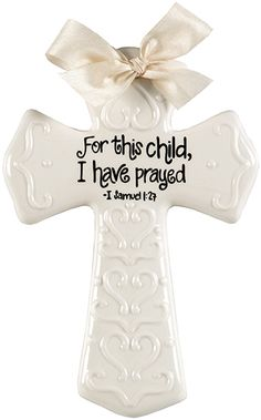 "Cream 8"" cross - ""For this child, I have prayed"" from #SueBerkDesigns. Sweet for a new baby or for Christening/Baptism"