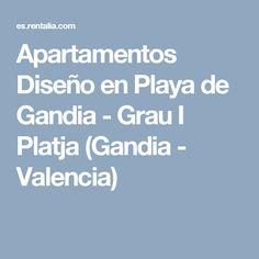 Apartamentos Diseño en Playa de Gandia - Grau I Platja (Gandia - Valencia)