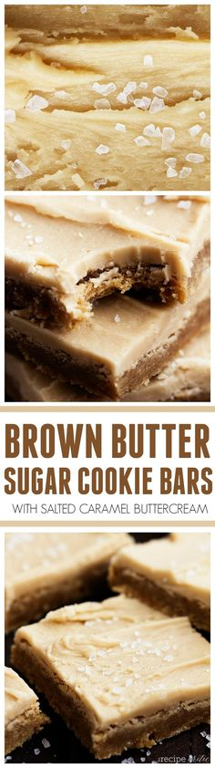 These Brown Butter Sugar Cookie Bars are so easy and the BEST that you will make. The salted caramel buttercream is INCREDIBLE! Caramel Buttercream, Buttercream Frosting, How Sweet Eats, Brown Butter Frosting, Brown Butter Cookies, Chewy Sugar Cookies, Sugar Cookie Bars, Brownie Cookies, Bar Recipes
