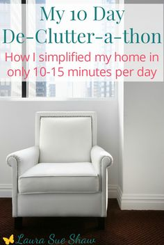 This is the plan I followed to simplify my home in just a few minutes a day. For 10 days I focused on a different small area to clear the clutter and have a cleaner, more organized home.