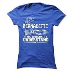 its a BERNADETTE Thing You Wouldnt Understand ! - T Shi - #christmas tee #tshirt quotes. MORE INFO => https://www.sunfrog.com/Names/its-a-BERNADETTE-Thing-You-Wouldnt-Understand--T-Shirt-Hoodie-Hoodies-YearName-Birthday-36157971-Ladies.html?68278