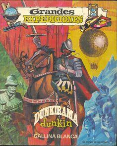 Grandes expediciones. Álbum de 96 cromos,Álbum de 96 cromos de Chicles Dunkin copatrocinado por Gallina Blanca en 1969