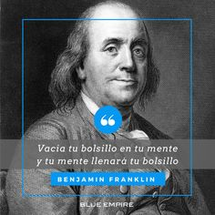Blue empire is a team of businessmen that brings together the experience of years in the personal and financial development sector. Cheer Quotes, Benjamin Franklin, Positive Mind, A Team, Leadership, Rooster, I Shop, Empire, Mindfulness