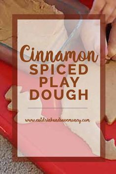 Cinnamon Spiced Play