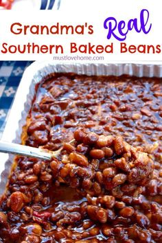 Grandma's Real Southern Baked Beans is down home southern cooking at it's best - made with ingredients like bacon, roasted red pepper, molasses, brown sugar, and cider vinegar - this recipe will stay at the top of your list of favorites! They are even bet Baked Bean Recipes, Vegetable Recipes, Healthy Recipes, Beans Recipes, Pork And Beans Recipe, Baked Beans With Molasses Recipe, Bushes Baked Beans Recipe, Home Made Baked Beans Recipe, Sweet Beans Recipe
