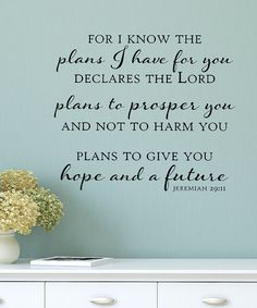 This 'Plans To Give You Hope and a Future' Vinyl Decal by Wallquotes.com by Belvedere Designs is perfect! #zulilyfinds