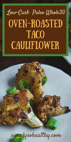 This Oven Roasted Taco Cauliflower is sure to please everyone! This delicious recipe can be part of a low-carb keto Atkins gluten-free Whole 30 Paleo or Banting diet. Keto Foods, Paleo Diet, Vegetarian Keto, Healthy Foods, Paleo Recipes, Cooking Recipes, Ketogenic Recipes, Ketogenic Diet, Cooking Tips
