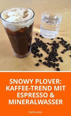 Snowy Plover: Kaffee-Trend mit Espresso & Mineralwasser | eatsmarter.de