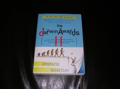 The Darwin Awards II, by Wendy Northcutt in Nate's Garage Sale in West Des Moines , IA for $1. Negotiate for any and all items! More information on items will be provided upon request. Seller will not ship items: Buyer must coordinate pickup.